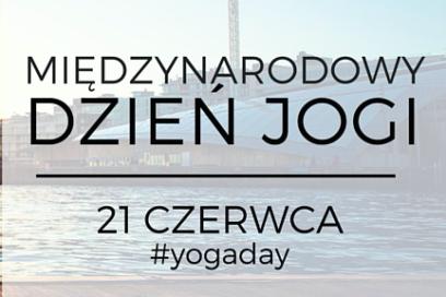 #Yogawdomu vol. 10 i Międzynarodowy Dzień Jogi
